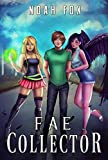Fae Collector (Book 1) (English Edition)