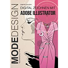 Modedesign - Digital Zeichnen mit Adobe Illustrator