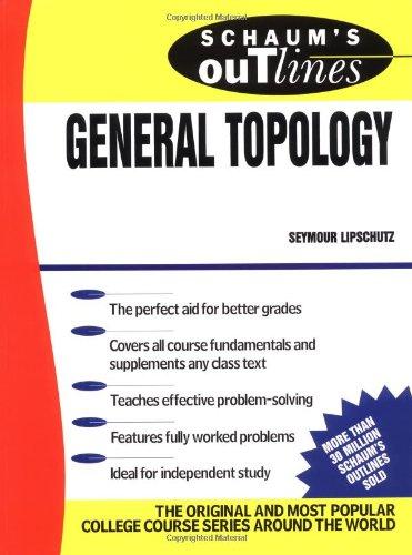 Schaum's Outline of General Topology (Schaum's Outline Series)
