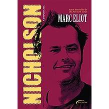 Nicholson: a biografia (Portuguese Edition)