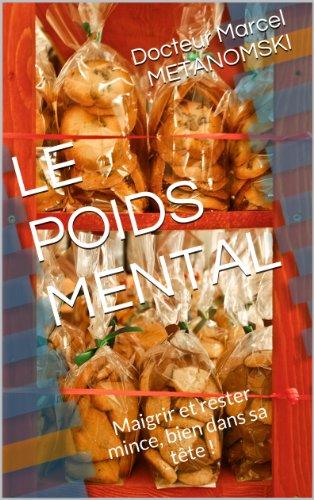 LE POIDS MENTAL par Marcel METANOMSKI