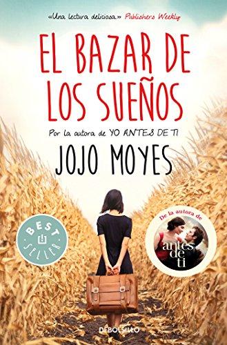 El bazar de los sueños (BEST SELLER) por Jojo Moyes