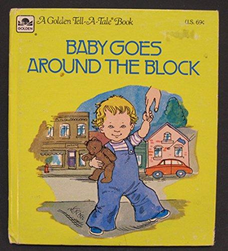 Baby Goes Around the Block