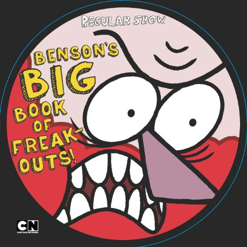Benson's Big Book of Freak-Outs (Regular Show)