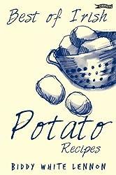 Best of Irish Potato Recipes by Biddy White Lennon (2002-09-02)