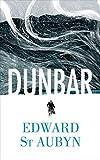 Dunbar (King Lear Retold) (Hogarth Shakespeare)