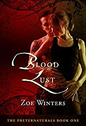 Blood Lust (The Preternaturals Book 1)