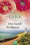 Das Gold der Maori von Sarah Lark (12. März 2010) Taschenbuch