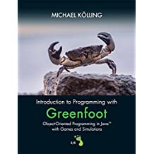 Introduction to Programming with Greenfoot: Object-Oriented Programming in Java with Games and Simulations