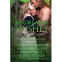Highland Wishes by Kathryn Le Veque (2015-11-20)