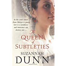 The Queen of Subtleties by Suzannah Dunn (2008-01-21)