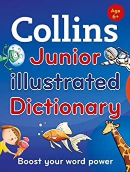 Collins Junior Illustrated Dictionary (Collins Primary Dictionaries) by [Collins Dictionaries]