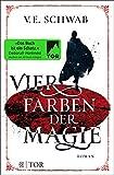 Vier Farben der Magie: Roman (Weltenwanderer)