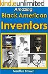 Amazing Black American Inventors