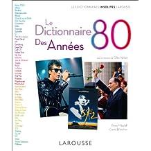 Le Dictionnaire des années 80