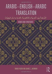 Arabic-English-Arabic Translation: Issues and Strategies