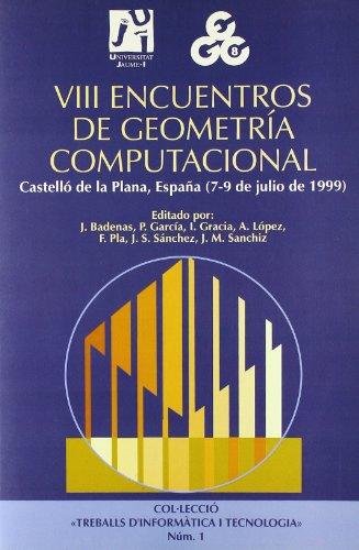 VIII Encuentros de Geometría Computacional (Treballs d'Informàtica i Tecnologia) por Manuel et. al. Abellanas Oar