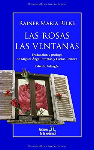 Las rosas - Las ventanas (edición bilingüe)