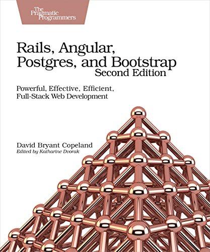 Rails, Angular, Postgres and Bootstrap, 2e por David B. Copeland