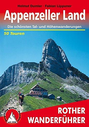 Preisvergleich Produktbild Rother Wanderführer / Appenzeller Land: Die schönsten Tal- und Höhenwanderungen. 50 Touren