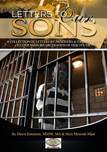 letters-to-our-sons-a-collection-of-letters-by-prisoners-ex-prisoners-to-stop-the-mass-incarceration