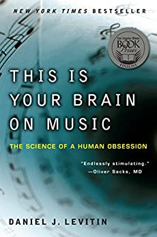 This Is Your Brain on Music: The Science of a Human Obsession par [Levitin, Daniel J.]
