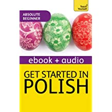 Get Started In Beginner's Polish: Teach Yourself (New Edition): Audio eBook (Teach Yourself Audio eBooks) (English Edition)