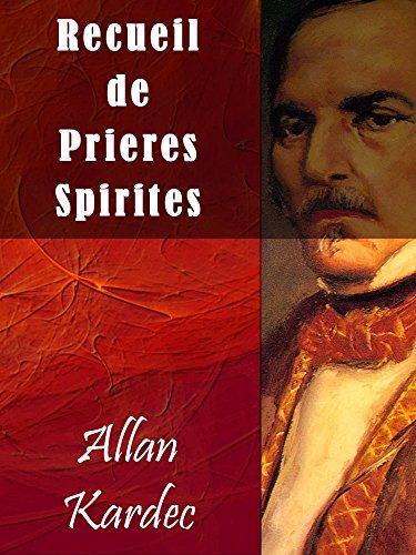Recueil de Prieres Spirites par Allan Kardec