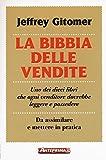 eBook Gratis da Scaricare La bibbia delle vendite (PDF,EPUB,MOBI) Online Italiano