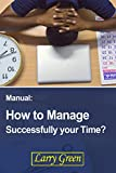 How to Manage Successfully your Time?