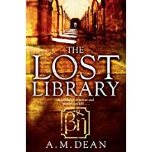 The Lost Library by A.M. Dean (2016-03-10)