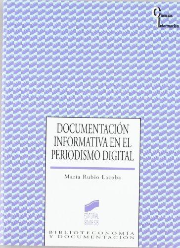 Documentación informativa en el periodismo digital (Ciencias de la información) por María Rubio Lacoba