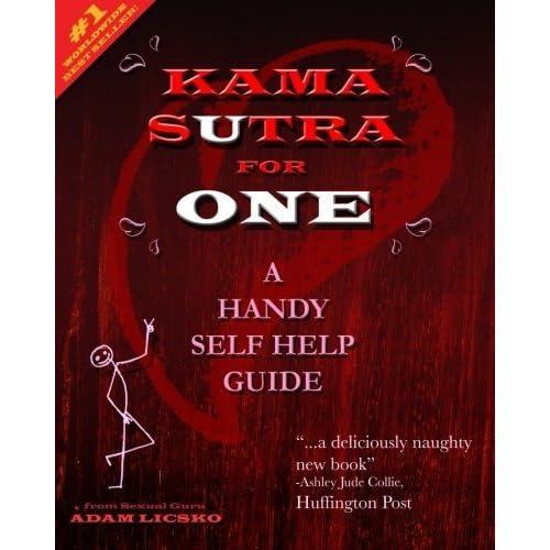 Kama Sutra for One: A Handy Self Help Guide by Adam A Licsko (2012-12-10)