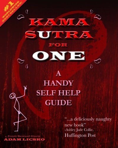 Kama Sutra for One: A Handy Self Help Guide by Adam A Licsko (2012-12-10) par Adam A Licsko