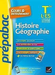 Histoire-Géographie Tle L, ES - Prépabac Cours & entraînement: cours, méthodes et exercices de type bac (terminale L, ES)