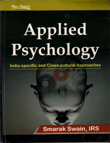 Applied Psychology: India specific and cross-cultural