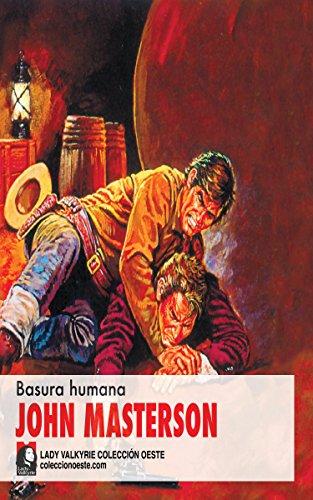 Basura humana (Colección Oeste) por John Masterson