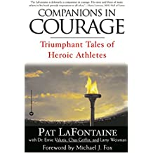 Companions in Courage: Triumphant Tales of Heroic Athletes (English Edition)