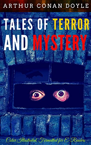 Tales of Terror and Mystery: Color Illustrated, Formatted for E ...