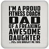 Designsify Dad Untersetzer, I 'm A Proud Fitness Coach Dad of a saucool Tochter, kaufte Sie Mir Das–Untersetzer, Untersetzer, Beste Geschenk für Vater von Tochter Vater Kid