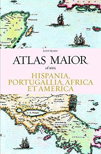 Atlas maior. Hispania, Portugallia, Africa et America. Ediz. inglese, spagnola e portoghese: Hispania, Portugallia, America Et Africa (Jumbo)
