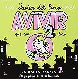 A Vivir Que Son Dos Días - Volumen 2