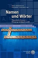 Namen und Wörter: Theoretische Grenzen – Übergänge im Sprachwandel (Germanistische Bibliothek, Band 64)