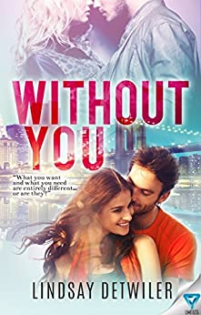 Without You by [Detwiler, Lindsay]