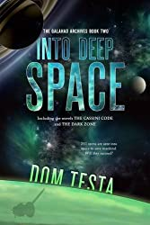 The Galahad Archives Book Two: Into Deep Space
