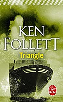 Triangle (Policier / Thriller t. 7465) par [Follett, Ken]