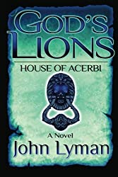 God's Lions - House of Acerbi by John Lyman (2012-02-19)