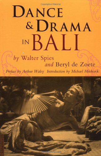 Dance and Drama in Bali por Beryl de Zoete