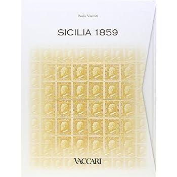 Sicilia 1859. Tavole Comparative Dei Francobolli. Ediz. Illustrata
