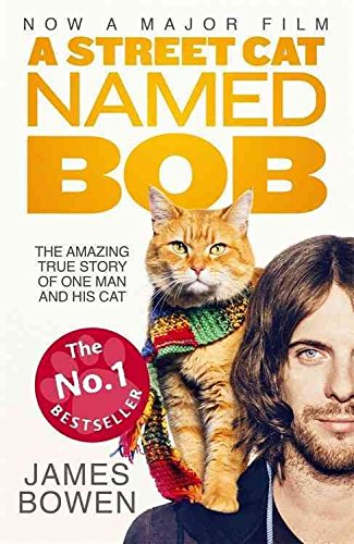 [(A Street Cat Named Bob : How One Man and His Cat Found Hope on the Streets)] [Author: James Bowen] published on (December, 2016)
